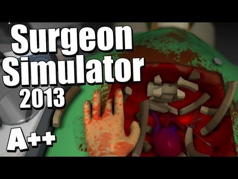Surgeon Simulator 2013 - Gameplay Saving Bob Video