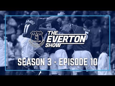Video: THE EVERTON SHOW: SEASON 3, EPISODE 10