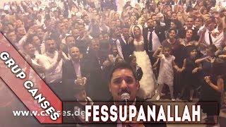 Grup Canses - Video Selfie - Fessupanallah