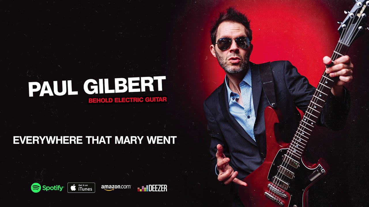 Paul Gilbert – Everywhere That Mary Went (Behold Electric Guitar)