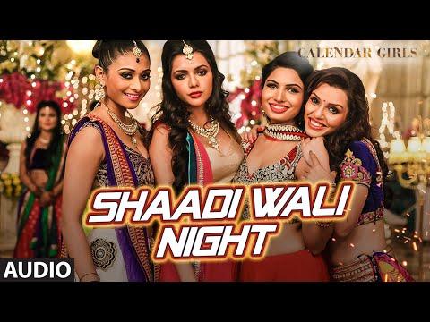 Shaadi Wali Night Full AUDIO Song - Aditi Singh Sh
