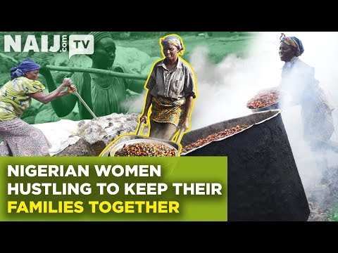 Nigerian Women Hustling To Keep Their Families Together | Legit TV