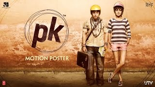 PK Official 4th Motion Poster I Feat. Aamir Khan & Anushka Sharma