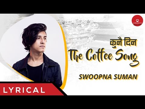 Kunai Din - The Coffee Song- Swoopna Suman - Arbitrary Originals
