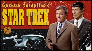 Quentin Tarantino's Star Trek (Nerdist Presents)