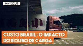 """Hangout do Imil – """"Custo Brasil: o impacto do roubo de cargas"""""""