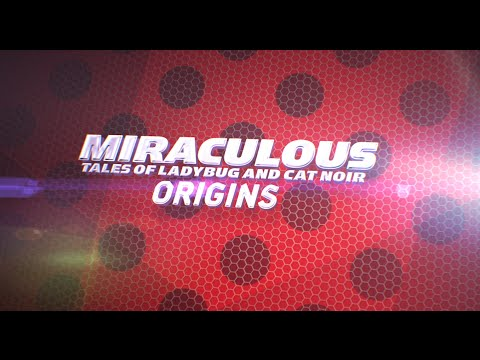 Miraculous: Tales Of Ladybug & Cat Noir - ORIGINS Trailer