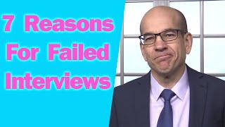 Video 7 Reasons You Failed the Interview and Didn't Get the Job MP3, 3GP, MP4, WEBM, AVI, FLV Mei 2019
