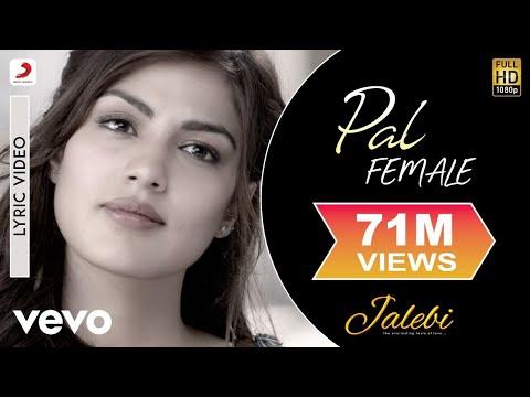 Pal - Female Version - Best Lyric Video|Shreya Ghoshal| Varun & Rhea|Javed Mohsin