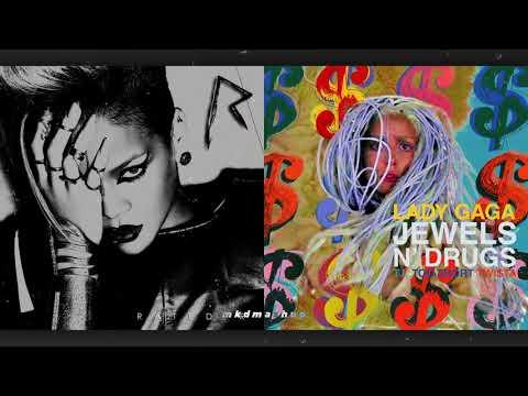 ROCKSTAR 101 vs. JEWELS 'N DRUGS - Rihanna vs. Lady Gaga, T.I., Too $hort, Twista [MASHUP]