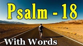 Video Psalm 18 - The Lord is My Rock  (With words - KJV) MP3, 3GP, MP4, WEBM, AVI, FLV Februari 2019