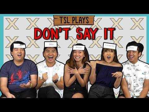 TSL Plays: Don't Say It