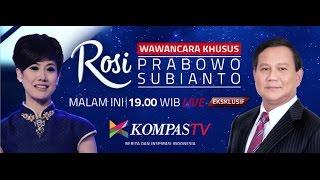 Video LIVE EKSKLUSIF Wawancara Prabowo Subianto - ROSI MP3, 3GP, MP4, WEBM, AVI, FLV Mei 2018