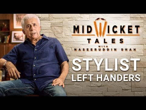 Stylist left handers -Mid Wicket Tales With Nasseruddin Shah   Episode 8 - Preview