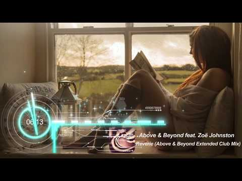 Above & Beyond feat. Zoë Johnston -  Reverie (Above Beyond Extended Club Mix)