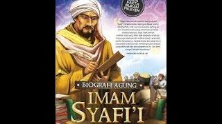 Video Perjalanan Hidup Imam Syafi'i Part 1 MP3, 3GP, MP4, WEBM, AVI, FLV September 2018
