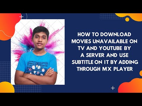 DOWNLOAD MOVIES UNAVAILABLE ON TV / YOUTUBE BY A SERVER AND  ADD SUBTITLE ON MX PLAYER|#TECH_MASTERZ