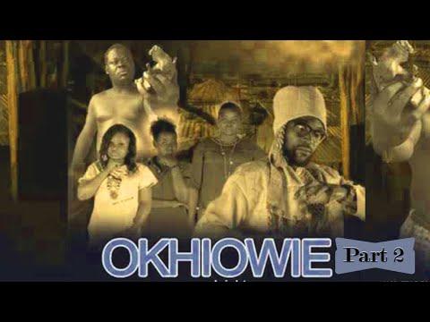 OKHIOWIE [PART 2] - LATEST BENIN MOVIES 2020
