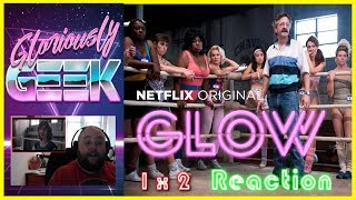 Gloriously Geek Reaction to Episode 2 on NetFlix original series GLOWGLOW 1x2  REACTION!!  Slouch. Submit.  SUBSCRIBE HERE ► https://www.youtube.com/channel/UCPAckJ3dleAOCJcMG4qhPQg?sub_confirmation=1Follow my Instagram ► http://instagram.com/gloriouslygeekFollow me on Twitter ► https://twitter.com/gloriouslygeekLike me on Facebook ► https://www.facebook.com/gloriouslygeekVisit Mick's Mixology ► https://www.youtube.com/channel/UCjnnQc-Wkt3pcGsguoVoIPQ?sub_confirmation=1