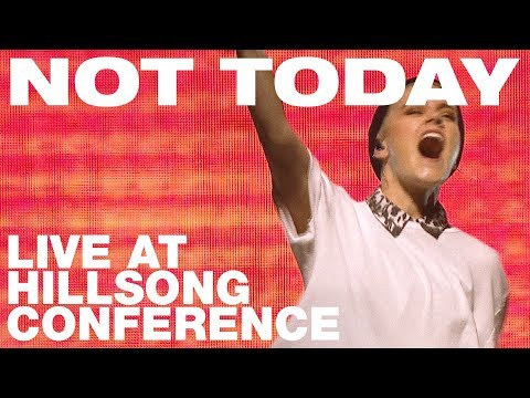 Hillsong UNITED - NOT TODAY recorded at Hillsong Conference 2017