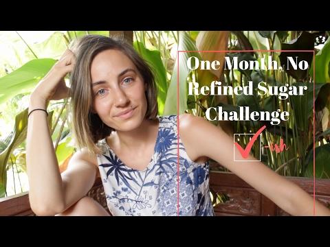 1 Month, No Refined Sugar   Update
