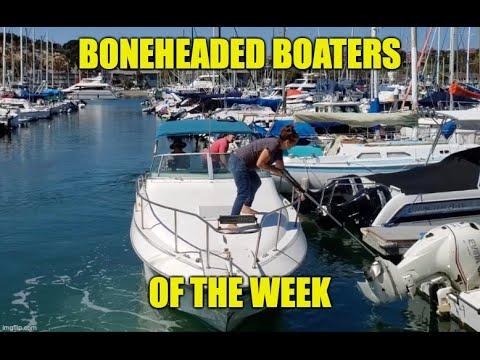 Boneheaded Boaters of the Week | Docking Fun