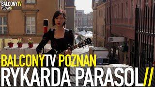 RYKARDA PARASOL - TEXAS MIDNIGHT RADIO (BalconyTV)