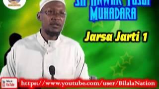 Sh Anwar  Yusuf Muhadara Jarsa Jarti 1