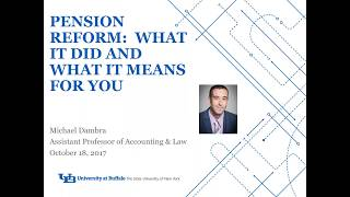 Video of Pension Reform: What it did and what it means to you webinar