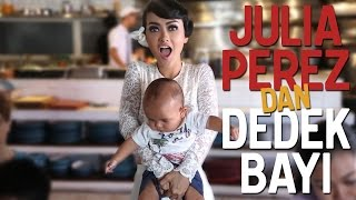 Video Julia Perez Dan Dedek Bayi MP3, 3GP, MP4, WEBM, AVI, FLV Juli 2018
