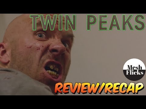 Twin Peaks | Season 3 | Episode 6 Recap!!