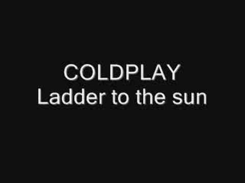 Tekst piosenki Coldplay - Ladder To The Sun po polsku
