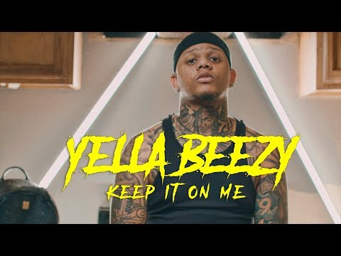 "Yella Beezy - ""Keep It On Me"" (Directed X Jeff Adair)"
