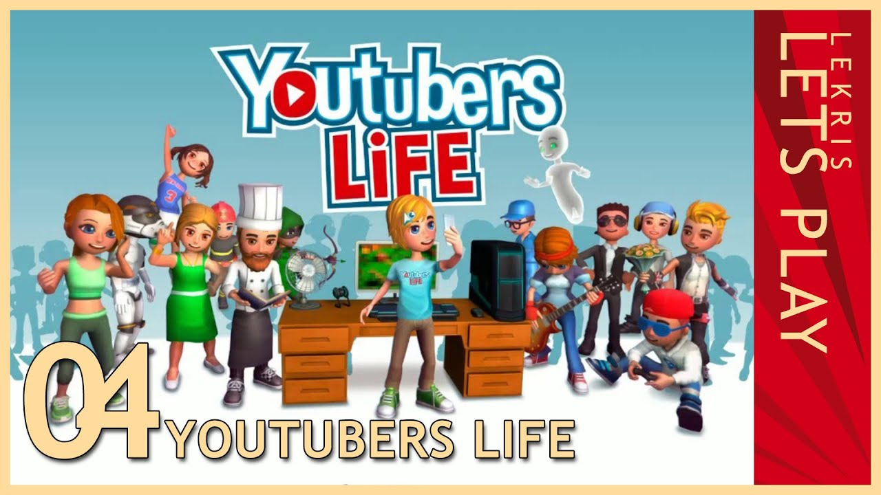 100k Abos nach zweiter Chance - Let's Play Youtubers Life #04 [Deutsch/German]