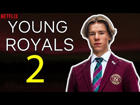 Young Royals Season 2 Trailer, Release Date, Cast (Predictions)