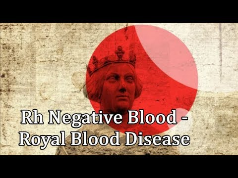 The Truth About People With RH Negative Blood - Royal Blood Disease