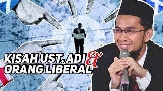 Kisah Ust. Adi Hidayat Bertemu Orang Liberal - Ustadz Adi Hidayat LC MA