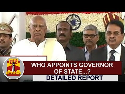 Who-appoints-Governor-of-State-Detailed-Report-Thanthi-TV