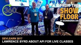 Video Interview With Lawrence Byrd About APIs For Live Classes @ DevLearn 2017 MP3, 3GP, MP4, WEBM, AVI, FLV Juli 2018