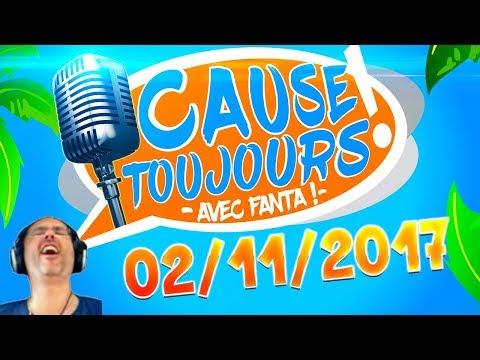 Cause Toujours ! 02/11/2017 - La Matinale en libre Antenne avec TheFantasio974