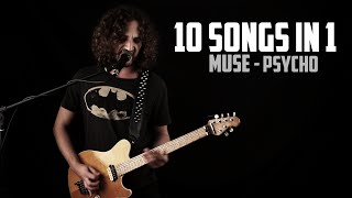 10 Songs in 1 | MUSE - Psycho | Mashup by Andre Antunes