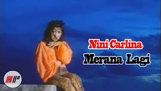 NINI CARLINA - MERANA LAGI - OFFICIAL VERSION