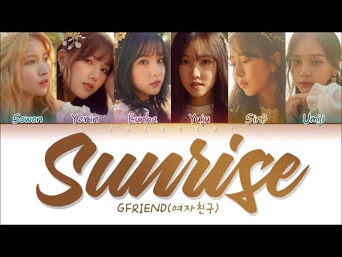 GFRIEND(여자친구) - SUNRISE (해야) (Color Coded Lyrics Eng/Rom/Han/가사)