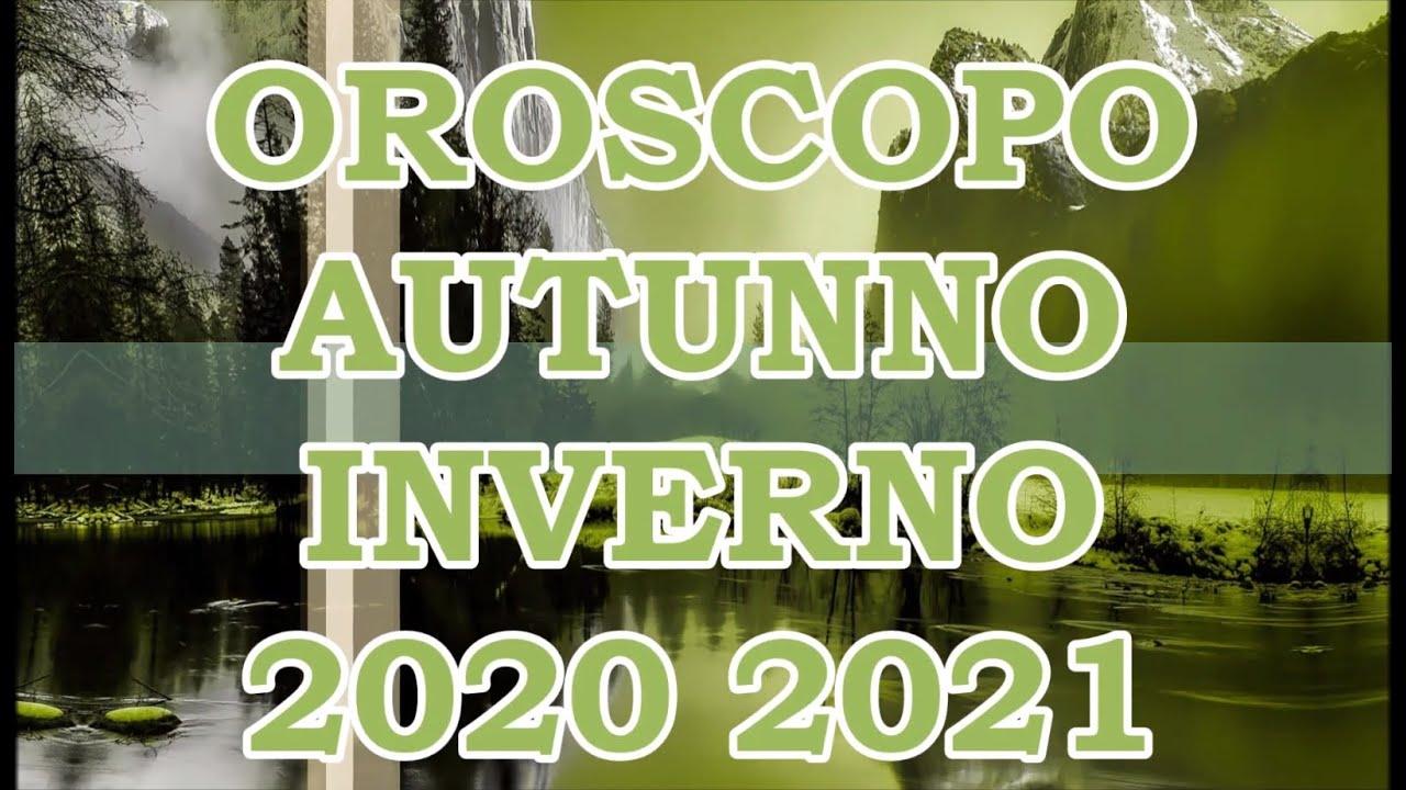 OROSCOPO e PREVISIONI ★ Autunno/Inverno 2020/21