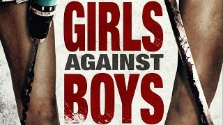 Nonton Girls Against Boys  Clip Film Subtitle Indonesia Streaming Movie Download