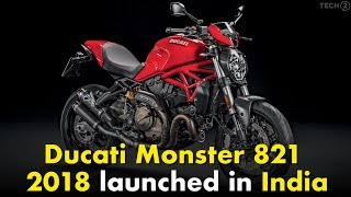 10. 2018 Ducati Monster 821 launched in India