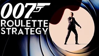 Learning Roulette Strategy from 007!