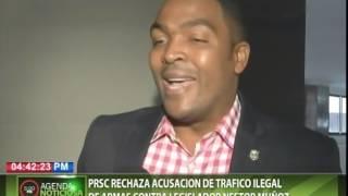 PRSC rechaza acusación de tráfico ilegal de armas contra legislador Néstor Muñoz