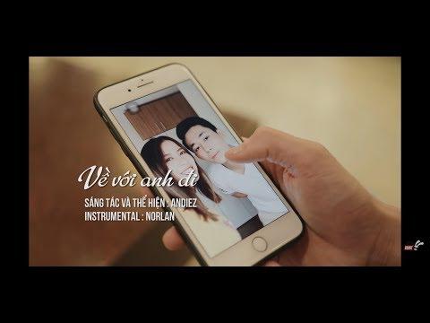 VỀ VỚI ANH ĐI - Andiez (Hãy Yêu Cô Ấy Cho Đúng Cách OST - Trường Sinh Quyết) [Official MV] - Thời lượng: 5 phút, 3 giây.