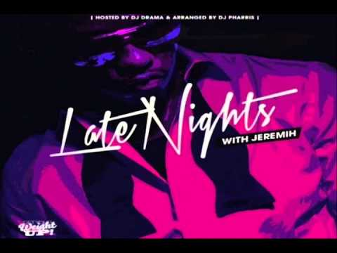 Rated R - Download Link: http://www.datpiff.com/Jeremih-Late-Nights-With-Jeremih-mixtape.379278.html LIKE: https://www.facebook.com/pages/Hip-Hop-LeakZzZ/4781420655369...